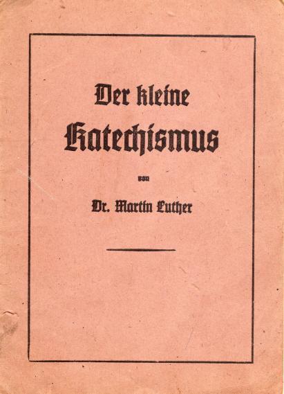 Geschichte der Sankt Georgskirche Waltershausen - Buchumschlag mit dem Titel Der Kleine Katechismus von Martin Luther